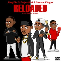 Reloaded (feat. Project Pat & Stunna 4 Vegas) - Single Mp3 Download