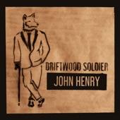 Driftwood Soldier - John Henry