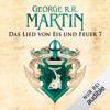 Game of Thrones - Das Lied von Eis und Feuer 7 - George R.R. Martin