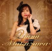 Aishiteru Banzai - Matsuzawa Yumi