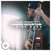 Yonder Mountain String Band - Nowhere Next (OurVinyl Sessions)