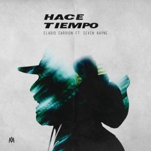 Eladio Carrión & Seven Kayne - Hace Tiempo