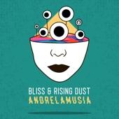 Bliss - Andrelamusia