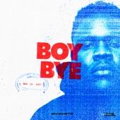 BROCKHAMPTON - BOY BYE