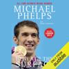 Michael Phelps & Brian Cazeneuve - Beneath the Surface: My Story (Unabridged)  artwork
