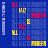 All Jazz Is Modern: 30 Years of Jazz at Lincoln Center, Vol. 1 - Jazz at Lincoln Center Orchestra