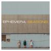 EPHEMERA - Seasons artwork