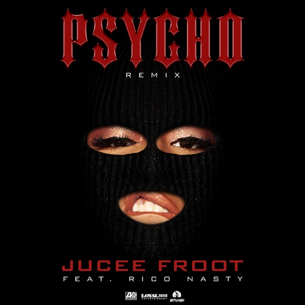 Psycho (Remix) [feat. Rico Nasty] - Single