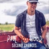 Paul Rosewood - Second Chances