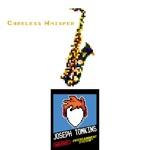 Joseph Tomkins - Careless Whisper