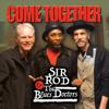 Sir Rod & the Blues Doctors - Come Together  artwork