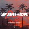 Martin Garrix - Summer Days feat Macklemore  Patrick Stump Remixes  Single Album