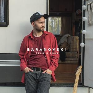 BARANOVSKI - Czułe Miejsce