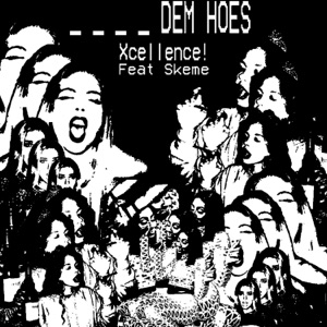 Dem Hos (feat. Skeme) - Single Mp3 Download