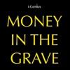 i-genius - Money In the Grave