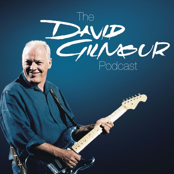 The David Gilmour Podcast