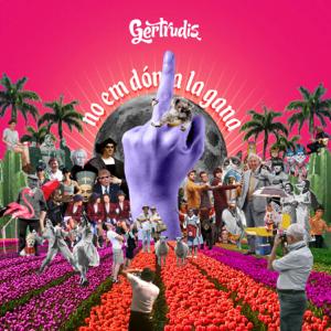 Gertrudis - No em Dóna la Gana