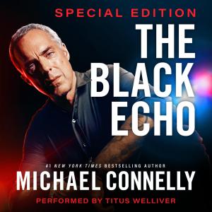 The Black Echo: Special Edition (Unabridged)