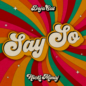 Doja Cat - Say So feat. Nicki Minaj