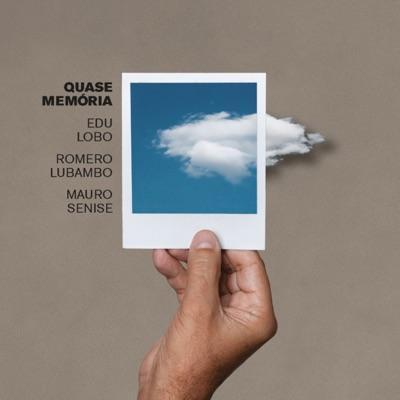Quase Memória - Edu Lobo