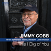 Jimmy Cobb - This I Dig of You  artwork