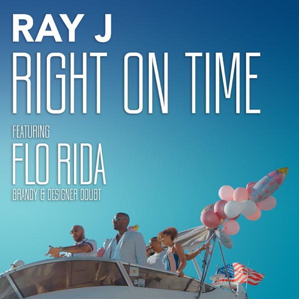 Right On Time (feat. Designer Doubt, Brandy & Flo Rida) - Single