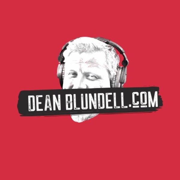 The DeanBlundell.com Podcast