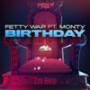 Birthday (feat. Monty) - Single