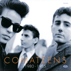 Comateens - 1980 - 1985