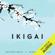 Héctor García & Fransec Miralles - Ikigai: Los secretos de Japón para una vida larga y feliz (Unabridged)