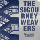The Sigourney Weavers - I Travel Alone