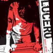 Lucero - Watch It Burn