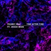 Time After Time (feat. Jessie Ware) by Franky Wah