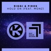 Riggi & Piros - Hold On (feat. monz)
