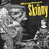 Hambone Skinny - Judgement Day