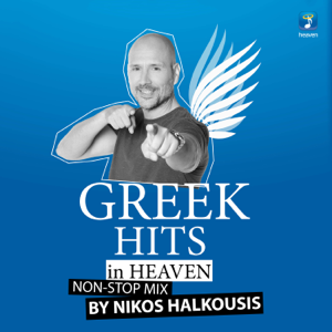 Nikos Halkousis - Nikos Halkousis Non Stop Mix: Greek Hits in Heaven (DJ Mix)