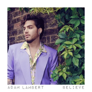 Adam Lambert - Believe - Line Dance Music