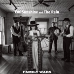 EmiSunshine and the Rain - Family Wars