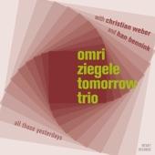 Christian Weber;Han Bennink;Omri Ziegele Tomorrow Trio - Saw That Smile