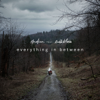 Everything in Between (feat. Endah N Rhesa) - Andien