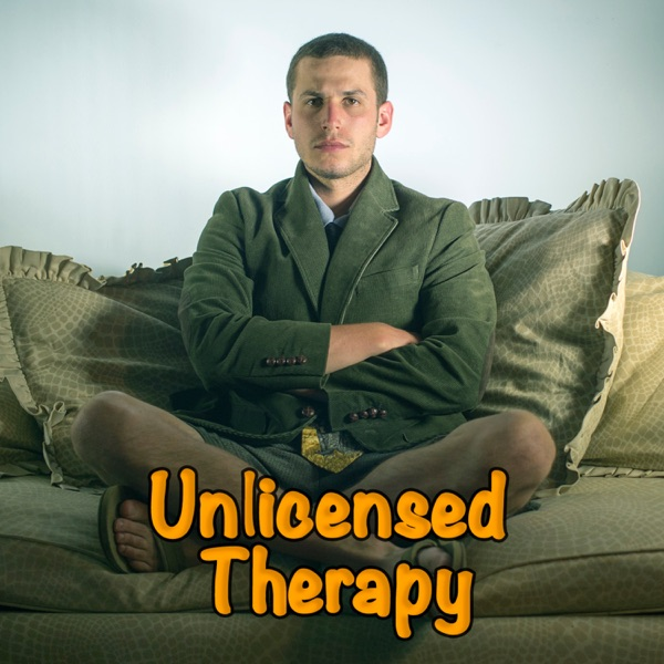 Unlicensed Therapy w/ Ari Mannis