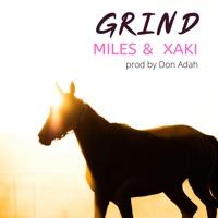 Miles & Xaki - Grind - Single
