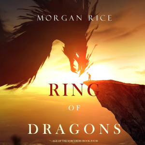 Ring of Dragons: Age of the Sorcerers, Book Four (Unabridged)