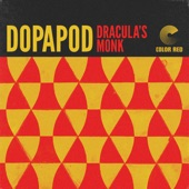 Dopapod - Dracula's Monk (Color Red Music)