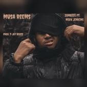 Musa Reems - Zombies (feat. Mick Jenkins)