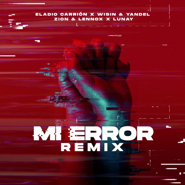 Mi Error (Remix) [feat. Lunay] - Single
