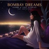 KSHMR & Lost Stories - Bombay Dreams [feat. Kavita Seth]