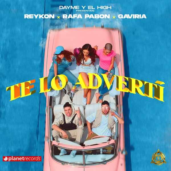 Te Lo Advertí - Single