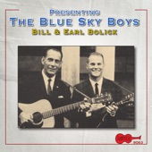 The Blue Sky Boys - Will the Circle Be Unbroken