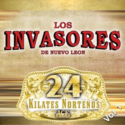 24 Kilates Norteños, Vol. 1 - Los Invasores de Nuevo León